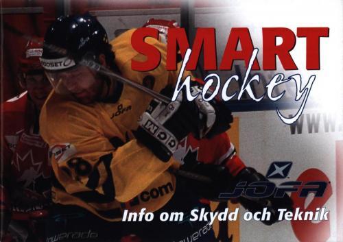 Smart hockey info om skydd och teknik JOFA 01