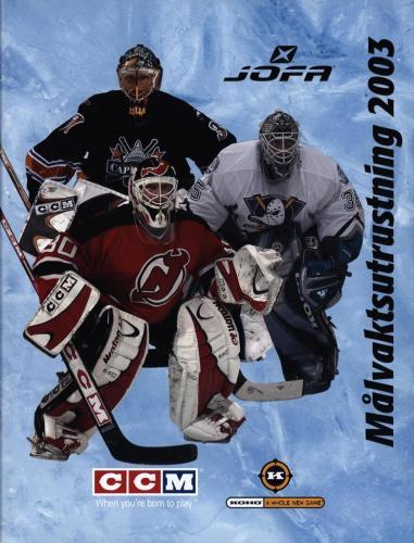 JOFA Volvo Hockey Jofa ccm koho målvaktsutrustning 2003 0306